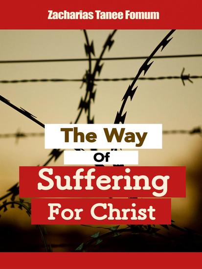 The Way Of Suffering For Christ - The Christian Way #9 - cover