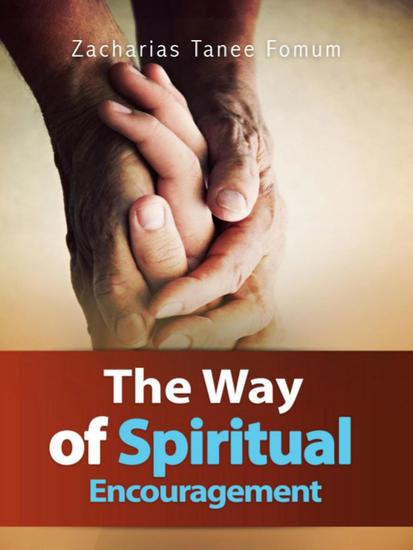 The Way Of Spiritual Encouragement - The Christian Way #12 - cover