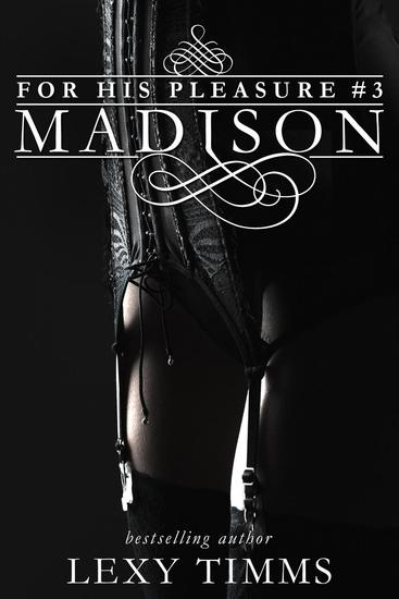 Madison - For His Pleasure #3 - cover