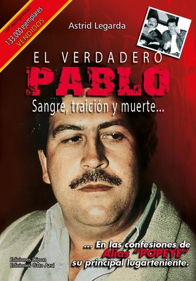 El verdadero Pablo - Sangre traición y muerte - cover