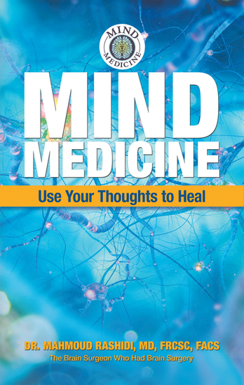 Mind Medicine - Use Your Thoughts to Heal - cover