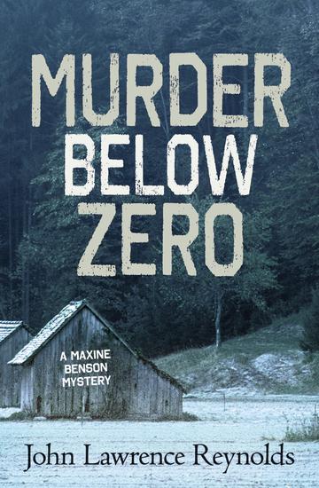 Murder Below Zero - A Maxine Benson Mystery - cover