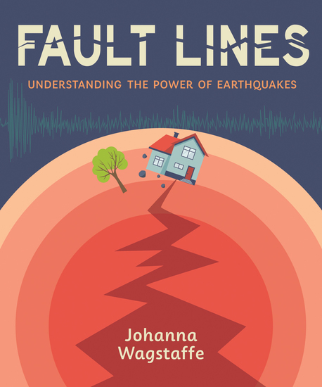 Fault Lines - Understanding the Power of Earthquakes - cover