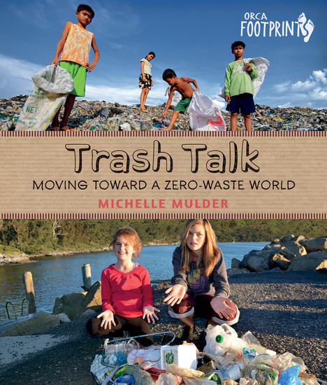Trash Talk - Moving Toward a Zero-Waste World - cover