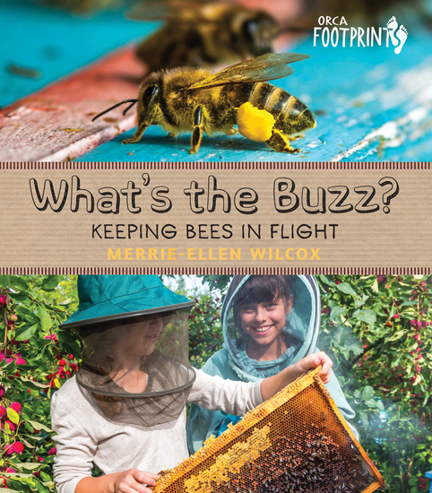 What's the Buzz? - Keeping Bees in Flight - cover
