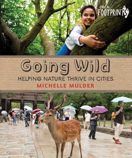 Going Wild - Helping Nature Thrive in Cities - cover