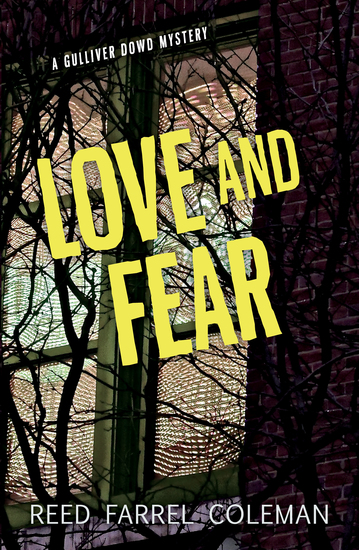 Love and Fear - A Gulliver Dowd Mystery - cover