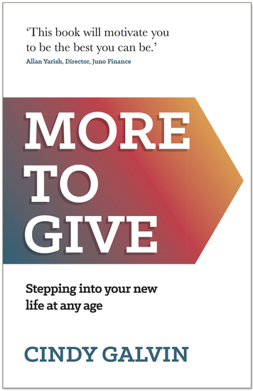More to Give - Stepping into your new life at any age - cover