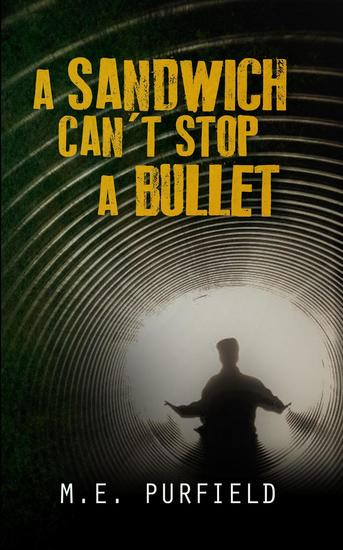 A Sandwich Can't Stop A Bullet - cover