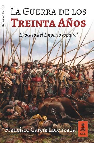 La Guerra de los Treinta Años - El ocaso del Imperio español - cover