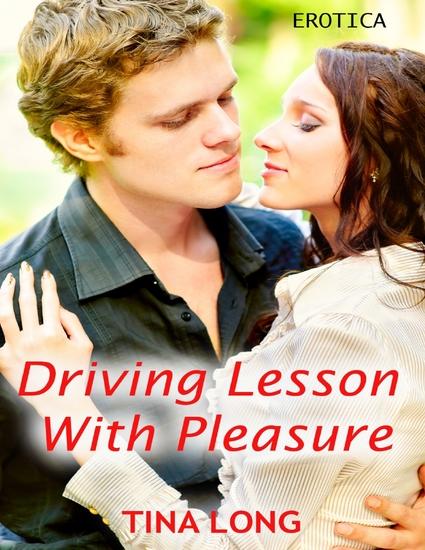 Driving Lesson With Pleasure: Erotica - cover