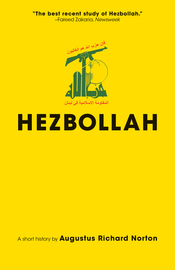 Hezbollah - A Short History | Third Edition - Revised and updated with a new preface conclusion and an entirely new chapter on activities since 2011 - cover