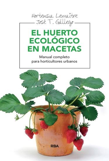 El huerto ecológico en macetas - cover