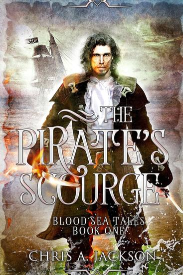 The Pirate's Scourge - Blood Sea Tales #1 - cover