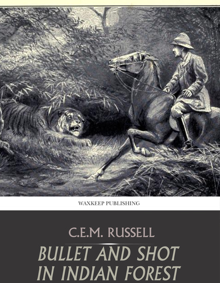 Bullet and Shot in Indian Forest - cover