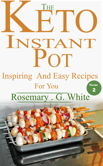 The Keto Instant Pot - Inspiring And Easy Recipes For You - cover
