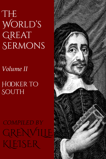 The World's Great Sermons - Volume II—Hooker to South - cover