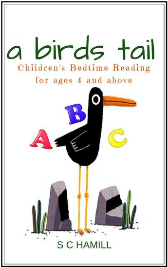 A Bird's Tail Children's Bedtime Reading for ages 4 and above - cover