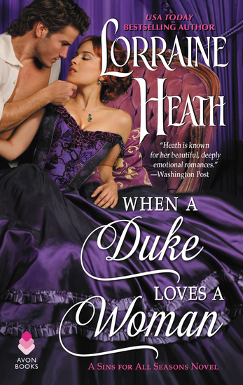 When a Duke Loves a Woman - A Sins for All Seasons Novel - cover