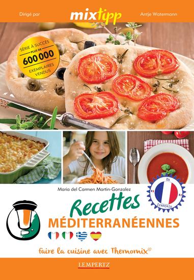 MIXtipp: Recettes Méditerranéennes (francais) - faire la cuisine avec Thermomix® - cover