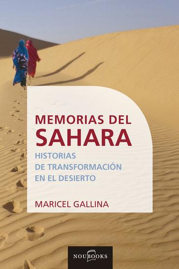 Memorias del Sahara - Historias de transformación en el desierto - cover