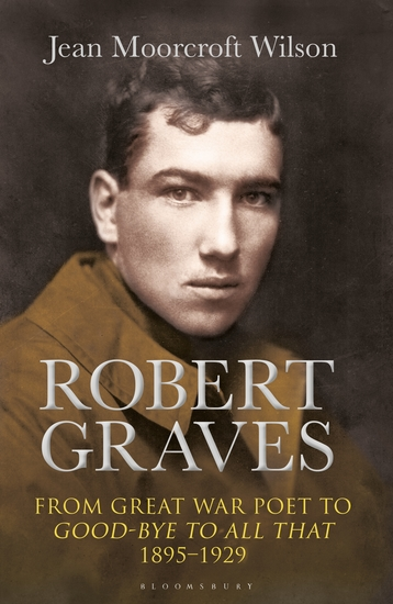 Robert Graves - From Great War Poet to Good-bye to All That (1895-1929) - cover