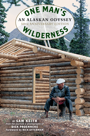 One Man's Wilderness 50th Anniversary Edition - An Alaskan Odyssey - cover