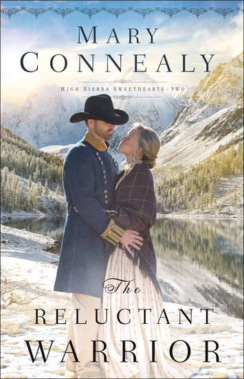 The Reluctant Warrior (High Sierra Sweethearts Book #2) - cover