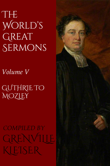 The World's Great Sermons - Volume V—Guthrie to Mozley - cover