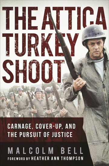 The Attica Turkey Shoot - Carnage Cover-Up and the Pursuit of Justice - cover
