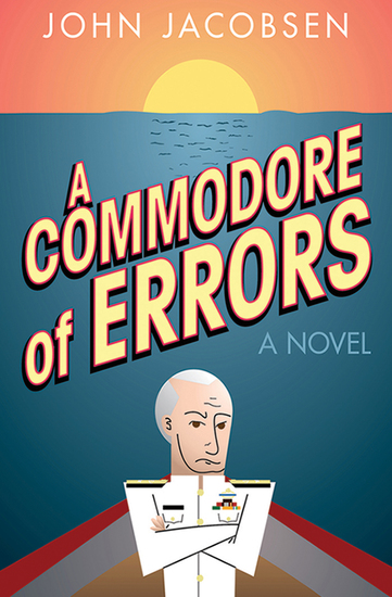 A Commodore of Errors - A Novel - cover
