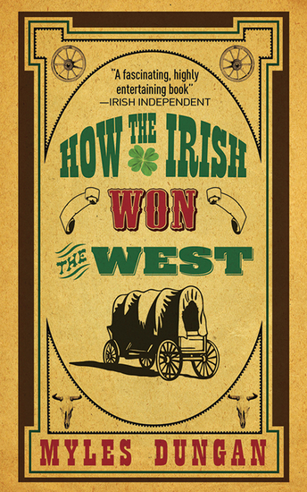 How the Irish Won the West - cover