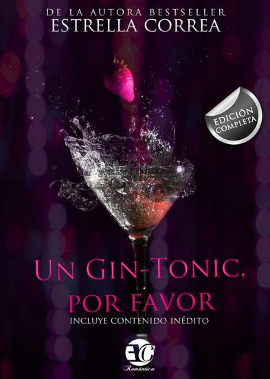 """Trilogía completa """"Un gin-tonic por favor"""" - cover"""