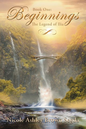 Book One: Beginnings - The Legend of Ilia - cover