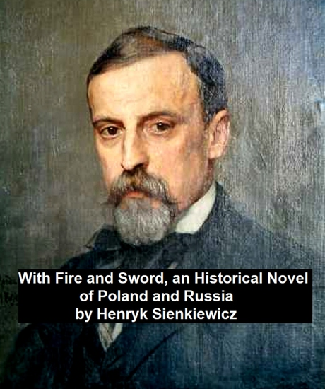 With Fire and Sword an Historical Novel of Poland and Russia - cover