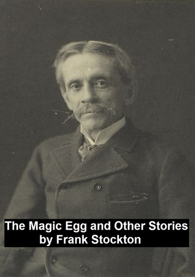 The Magic Egg and Other Stories - cover
