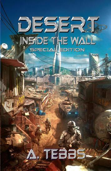 Desert 1: Inside the Wall Special Edition - Desert #1 - cover
