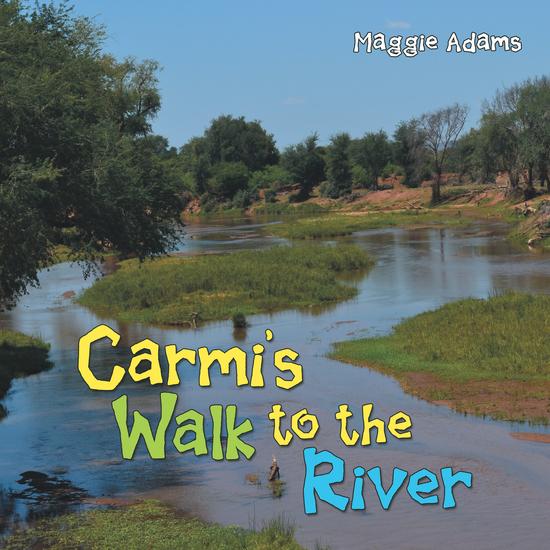 Carmi'S Walk to the River - cover