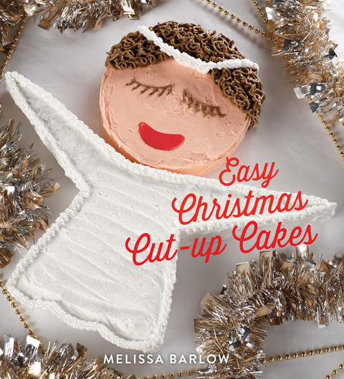 Easy Christmas Cut-Up Cakes - cover