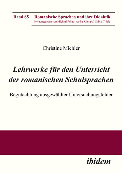 Lehrwerke für den Unterricht der romanischen Schulsprachen - Begutachtung ausgewählter Untersuchungsfelder - cover