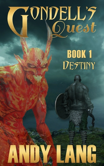 Gondell's Quest - Book 1 - Destiny - cover
