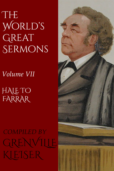 The World's Great Sermons - Volume VII—Halle toFarrar - cover