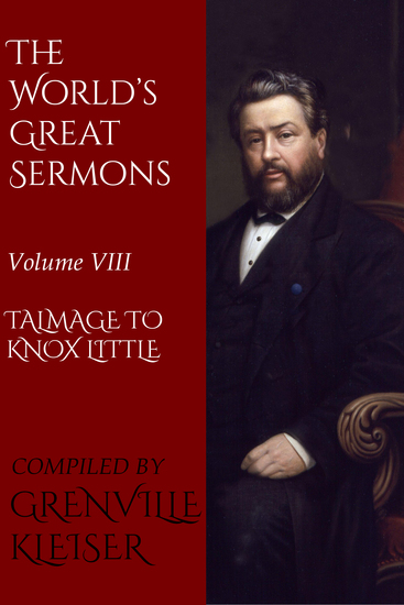 The World's Great Sermons - Volume VIII—Talmage to Knox Little - cover
