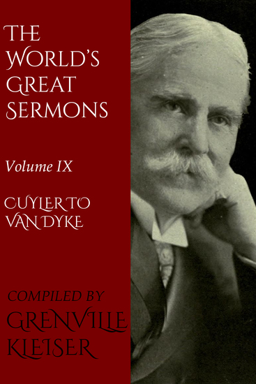 The World's Great Sermons - Volume IX—Cuyler to Van Dyke - cover