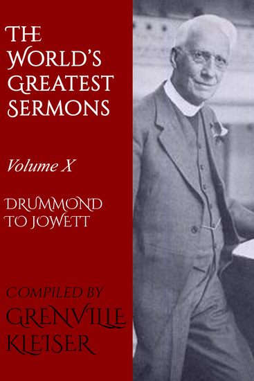 The World's Great Sermons - Volume X—Drummond to Jowett - cover