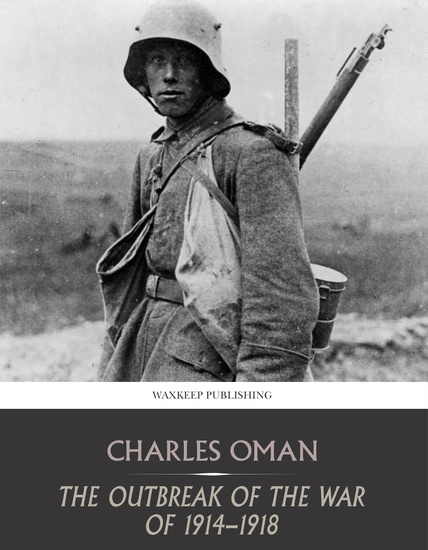 The Outbreak of the War of 1914-1918 - cover