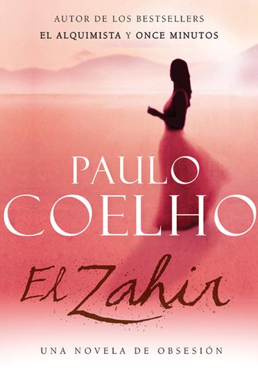 El Zahir - Una Novela de Obsesion - cover