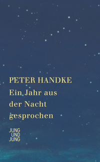 Ein Jahr aus der Nacht gesprochen von Peter Handke online lesen