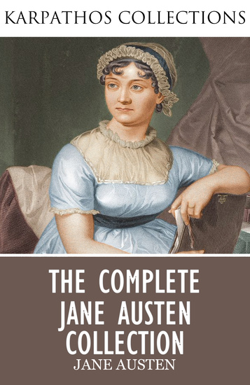 The Complete Jane Austen Collection - cover