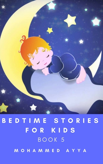 Bedtime stories for Kids - A Collection of Illustrated Short stories - cover